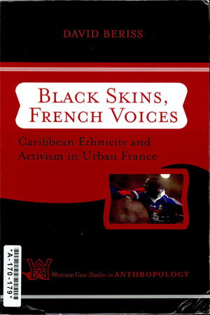 Black Skins, French Voices: Caribbean Ethnicity and Activism in Urban France