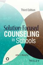 ACA Solution-Focused Counseling in Schools, 3rd Edition (3rd Edition)