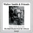 Walter Smith & Friends: Vol. 1, 1929-March 1930, The Bald-Headed End of a Broom
