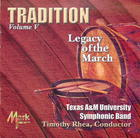 Tradition, Volume V: Legacy of the March