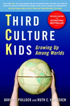 Third Culture Kids: Growing Up Among Worlds (Revised Edition)