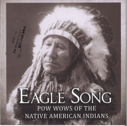 Eagle Song: Pow Wows of the Native American Indians Album Art