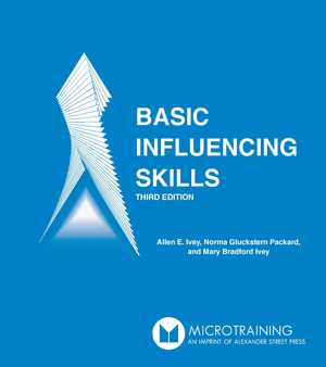 BASIC INFLUENCING SKILLS