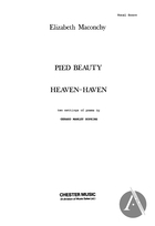 2 Settings of Poems by Gerard Manley Hopkins: 1 Pied Beauty, 2 Heaven-Haven