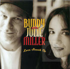 Buddy and Julie Miller: Love Snuck Up