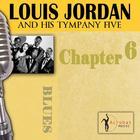 Louis Jordan & His Tympany Five - Chapter 6