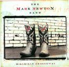 The Mark Newton Band: Hillbilly Hemingway