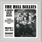 The Hill Billies / Al Hopkins & His Buckle Busters Vol. 1 (1925-1926)