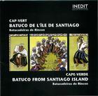 Cap-Vert: Batuco De L'île De Santiago