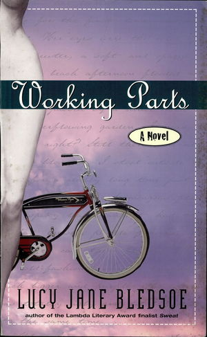 Working Parts: A Novel