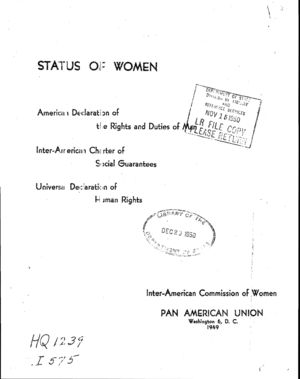 Status of Women: American Declaration of the Rights and Duties of Man; Inter-American Charter of Social Guarantees; Universal Declaration of Human Rights