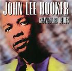 John Lee Hooker: Graveyard Blues