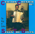 Clifton Chenier Sings The Blues