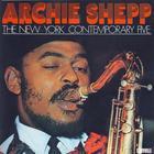 Archie Shepp The New York Contemporary Five