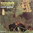 Gottschalk: Piano Music - 5