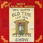 Doc Tommy Scott's Last Real Medicine Show: