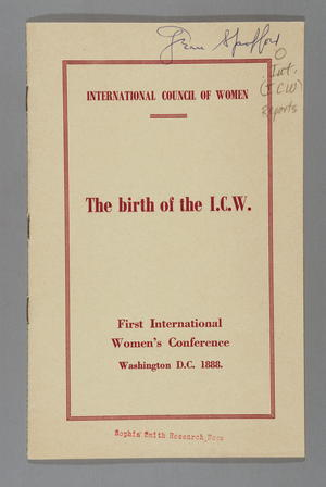 Birth of the International Council of Women (ICW): First International Women's Conference, Washington, D.C., 1888
