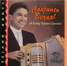 Conjunto Bernal: 16 Early Tejano Classics