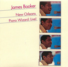 James Booker: New Orleans Piano Wizard - Live!