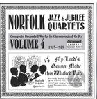 Norfolk Jazz And Jubilee Quartet Vol. 4 (1927-1929)