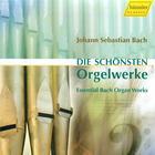 Bach: Die schönsten Orgelwerke