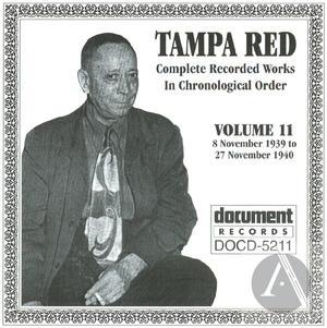 Tampa Red Vol. 11 (1939-1940)