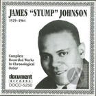 James 'Stump' Johnson 1929-1964