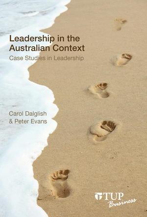 Leadership in the Australian Context: Case Studies in Leadership