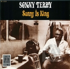 Sonny Terry: Sonny Is King