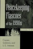 Chapter 8: Expanded Peacekeeping Fiascoes
