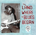 The Land Where the Blues Began