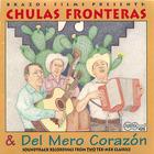 Chulas Fronteras & Del Mero Corazón