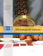 2010 Employee Job Satisfaction: Investigating What Matters Most to Employees
