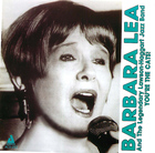 Barbara Lea: You're the Cats!