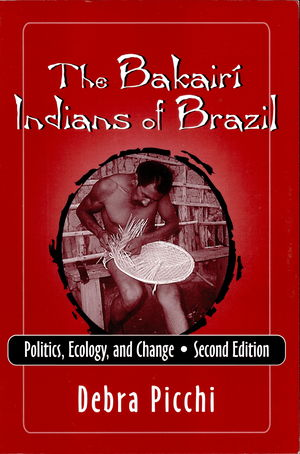 The Bakairi Indians of Brazil: Politics, Ecology, and Change