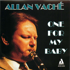 The Allan Vaché Quintet: One for My Baby