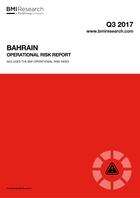 Bahrain Operational Risk Report: Q3 2017