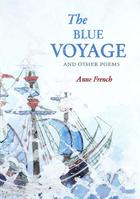 The Blue Voyage and Other Poems