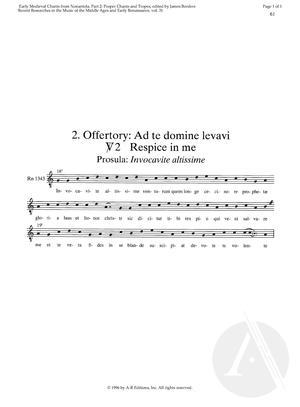 2. Offertory:  Ad te domine levavi, V2: Respice in me, Prosula:   Invocavite altissime