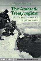 Studies in Polar Research, The Antarctic Treaty Regime: Law, Environment and Resources