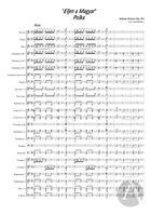 E'ljen a Magyar!' Polka, arranged for Symphonic Band, Op. 332