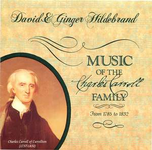 David and Ginger Hildebrand: Music of the Charles Carroll Family