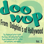 Doo-Wop From Dolphin's of Hollywood, Vol. 2