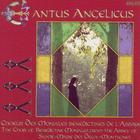 Choir of the Benedictine Monks of Sainte-Marie des Deux-Montagnes Abbey, Solesmes: Cantus Angelicus