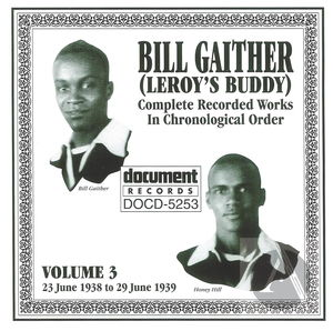 Bill Gaither Vol. 3 1938-1939