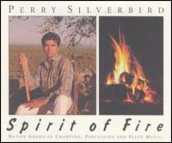 Spirit Of Fire: Native American Chanting, Percussion And Flute Music Album Art