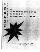 Report of the Committee on Protective Labor Legislation, October 1963