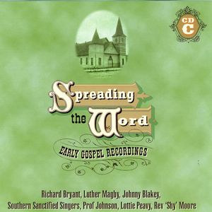 Spreading The Word:  Early Gospel Recordings (C)