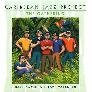 Carribean Jazz Project: The Gathering