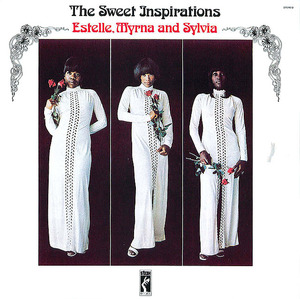 The Sweet Inspirations: Estelle, Myrna And Sylvia
